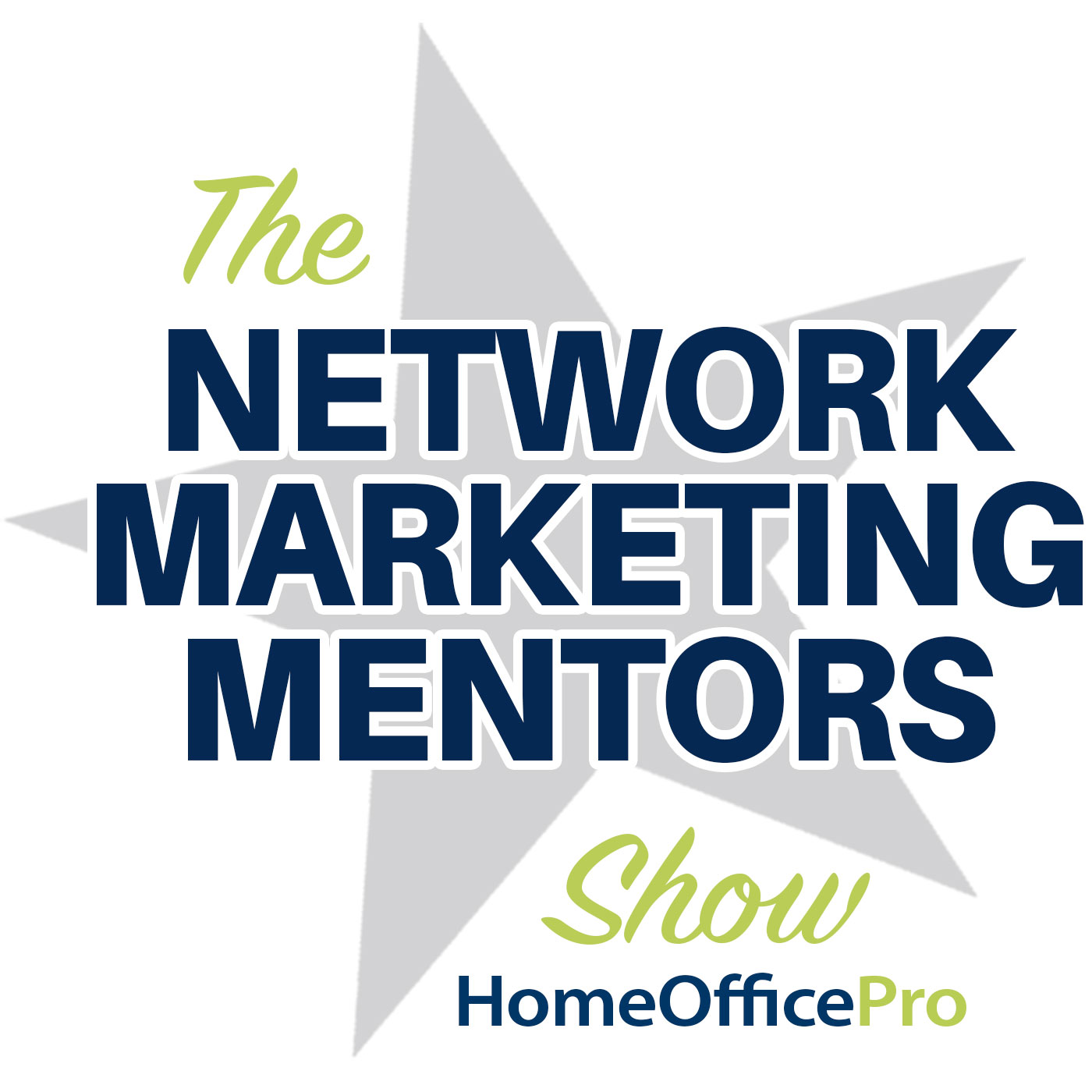 The Network Marketing Mentors Show